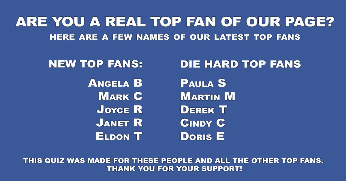 General Trivia specially made for our top fans!