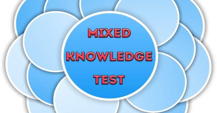 Mixed Knowledge Test