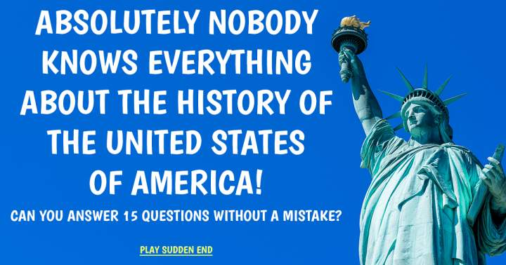 History Quiz About The United States Of America