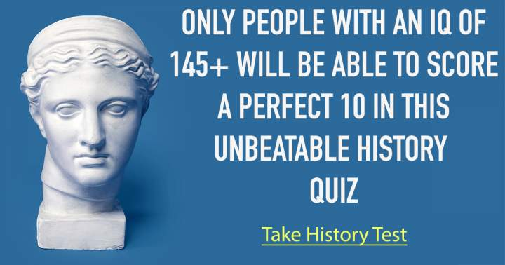 Challenging Quiz About History